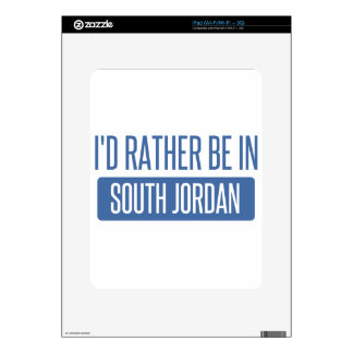 I'd rather be in South Jordan Skin For iPad