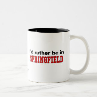I'd Rather Be In Springfield Two-Tone Coffee Mug