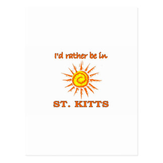 I'd Rather Be in St. Kitts Postcard