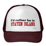 I'd Rather Be In Staten Island Mesh Hat