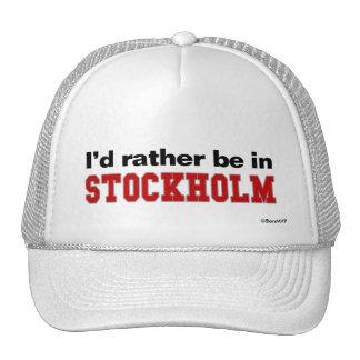 I'd Rather Be In Stockholm Trucker Hat