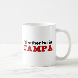 I'd Rather Be In Tampa Coffee Mug