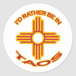 I'd Rather Be In Taos Classic Round Sticker