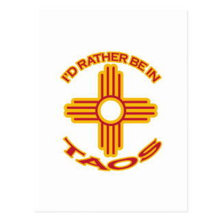 I'd Rather Be In Taos Postcard