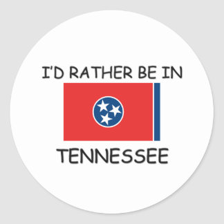 I'd rather be in Tennessee Classic Round Sticker