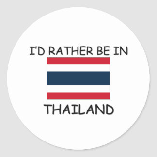 I'd rather be in Thailand Classic Round Sticker