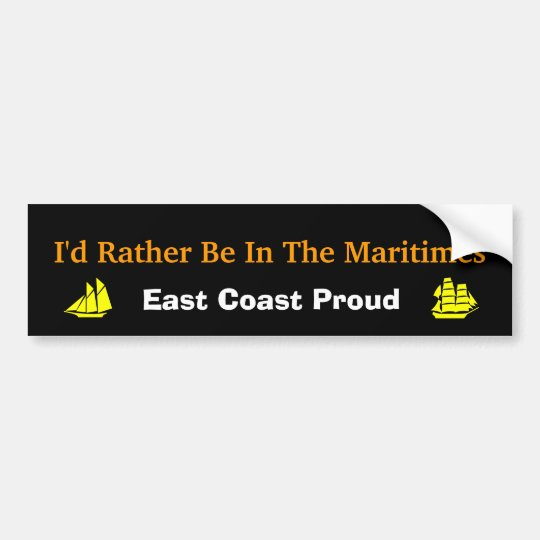 I'd Rather Be In The Maritimes Bumper Sticker
