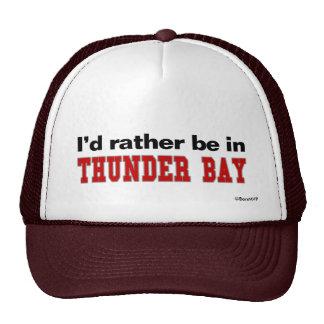 I'd Rather Be In Thunder Bay Trucker Hat