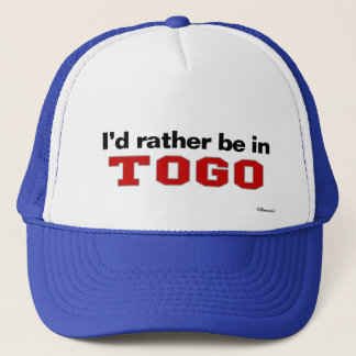 I'd Rather Be In Togo Trucker Hat