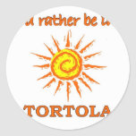I'd Rather Be in Tortola Classic Round Sticker