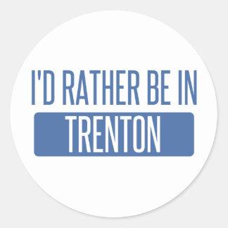 I'd rather be in Trenton Classic Round Sticker