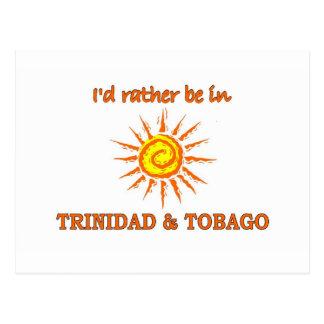 I'd Rather Be in Trinidad & Tobago Postcard