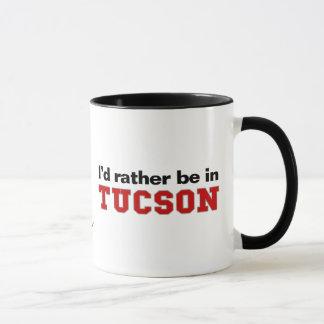 I'd Rather Be In Tucson Mug