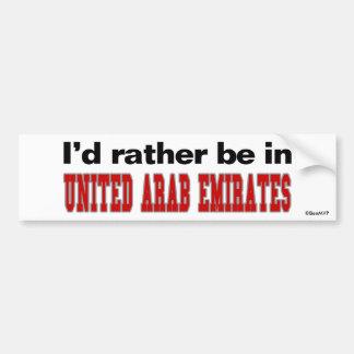 I'd Rather Be In United Arab Emirates Bumper Sticker