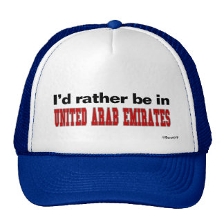 I'd Rather Be In United Arab Emirates Hats