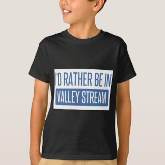 I'd rather be in Valley Stream T-Shirt
