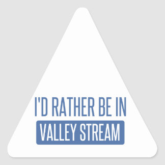 I'd rather be in Valley Stream Triangle Sticker