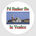 I'd Rather be in Venice Classic Round Sticker