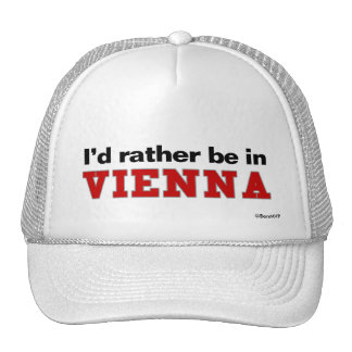 I'd Rather Be In Vienna Trucker Hat