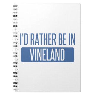 I'd rather be in Vineland Spiral Notebook