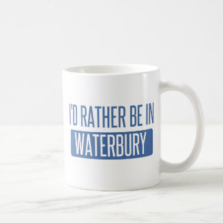 I'd rather be in Waterbury Coffee Mug