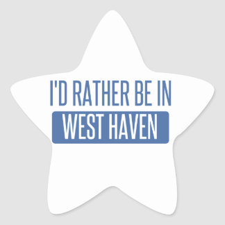 I'd rather be in West Haven Star Sticker