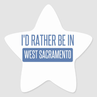 I'd rather be in West Sacramento Star Sticker
