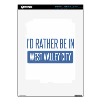 I'd rather be in West Valley City Decal For iPad 3