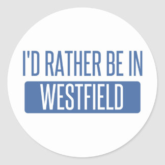 I'd rather be in Westfield Classic Round Sticker