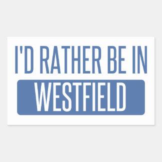 I'd rather be in Westfield Rectangular Sticker
