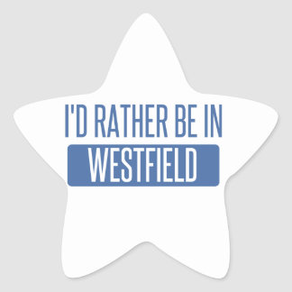 I'd rather be in Westfield Star Sticker
