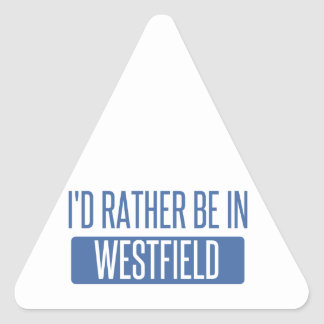 I'd rather be in Westfield Triangle Sticker