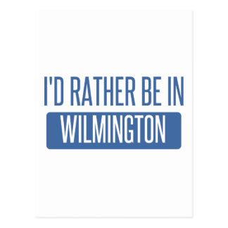 I'd rather be in Wilmington DE Postcard
