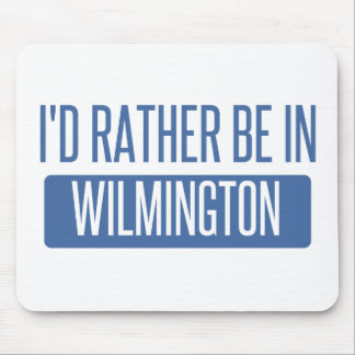 I'd rather be in Wilmington NC Mouse Pad