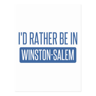 I'd rather be in Winston-Salem Postcard