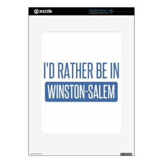 I'd rather be in Winston-Salem Skin For iPad