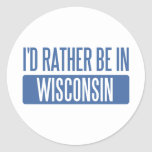 I'd rather be in Wisconsin Sticker