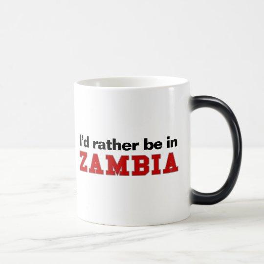 I'd Rather Be In Zambia Magic Mug