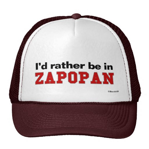 I'd Rather Be In Zapopan Mesh Hat