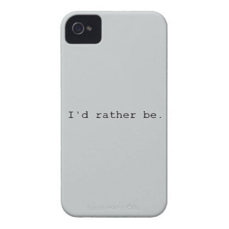 I'd rather be. iPhone 4 case