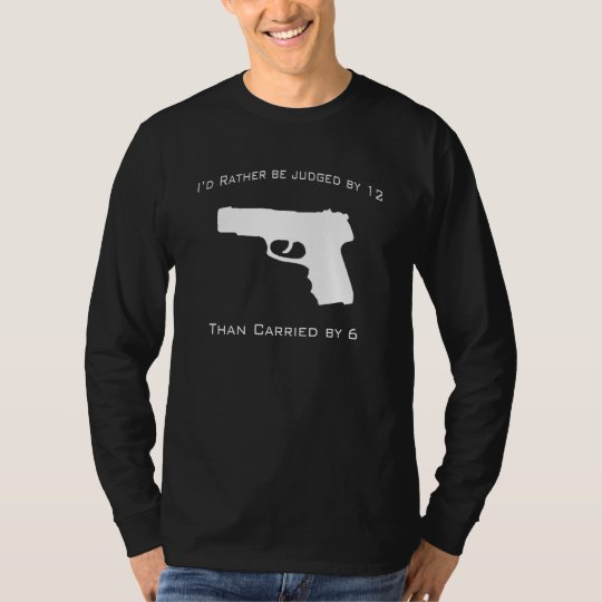 I'd Rather be judged by 12 - Long Sleeve T-Shirt