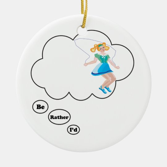 I'd rather be Jumping Rope Ceramic Ornament