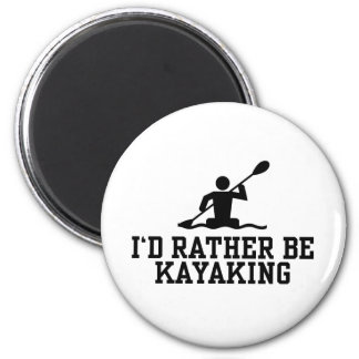 I'd rather be Kayaking 2 Inch Round Magnet