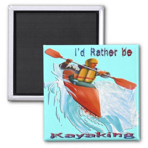 I'd Rather be Kayaking 2 Magnets