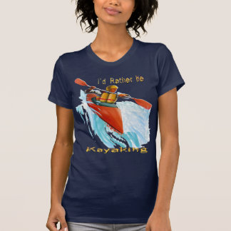 I'd Rather be Kayaking 2 T-Shirt