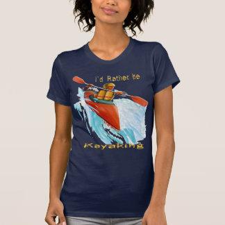 I'd Rather be Kayaking 2 Tee Shirt