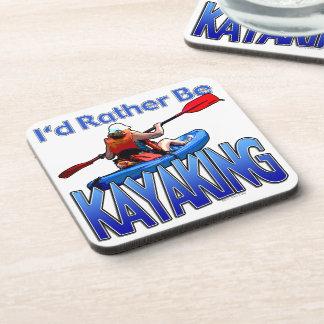 I'd Rather Be Kayaking Coaster