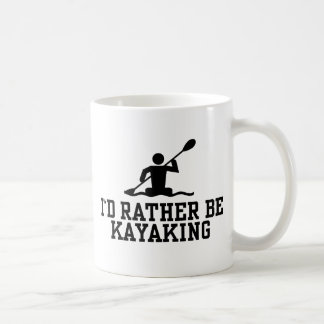 I'd rather be Kayaking Coffee Mug