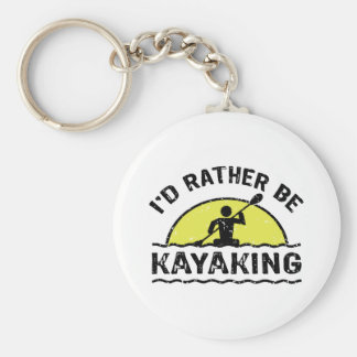 I'd rather be Kayaking Key Chains