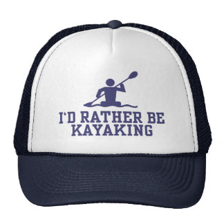 I'd Rather Be Kayaking Trucker Hat